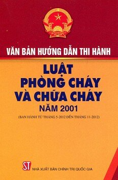 Văn bản hướng dẫn thi hành luật phòng cháy chữa cháy năm 2001