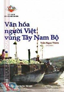 văn hoá người Việt vùng tây nam bộ.