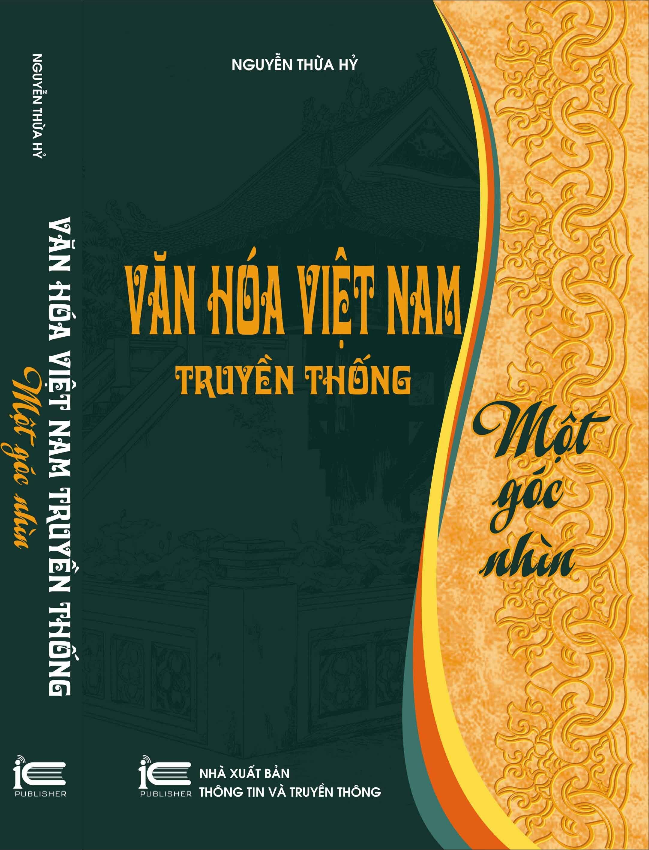 Văn Hóa Việt Nam Truyền Thống -  Một Góc Nhìn - Nguyễn Thừa Hỷ