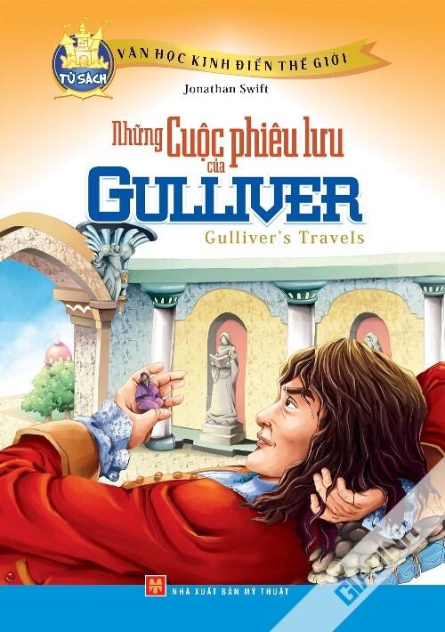 Văn Học Kinh Điển Thế Giới – Những Cuộc Phiêu Lưu Của Gulliver
