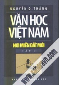 Văn học Việt Nam nơi miền đất mới (tập 3)