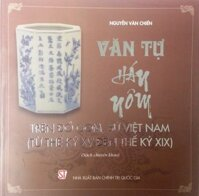Văn Tự Hán Nôm Trên Đồ Gốm Sứ Việt Nam