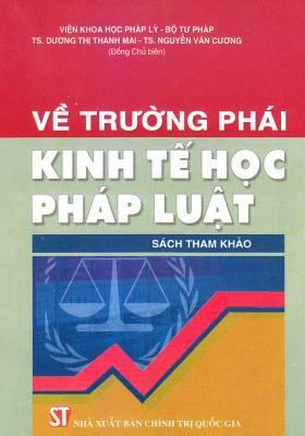 Về trường phái kinh tế học pháp luật