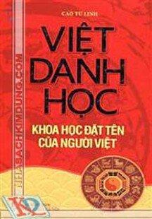 Việt Danh Học - Khoa Học Đặt Tên Của Người Việt