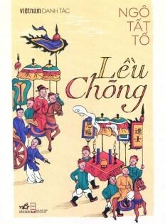 Việt Nam Danh Tác – Lều Chõng