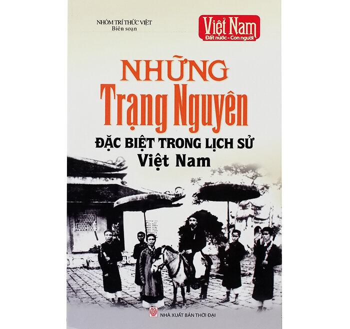 Việt Nam đất nước con người - Những Trạng nguyên đặc biệt trong lịch sử Việt Nam
