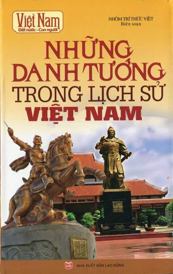 Việt Nam Đất Nước - Con Người: Những Danh Tướng Trong Lịch Sử Việt Nam