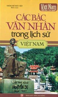 Việt Nam Đất Nước - Con Người: Các Bậc Văn Nhân Trong Lịch Sử Việt Nam