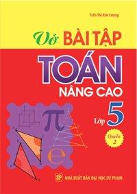 Vở bài tập nâng cao toán 5 Tập 2