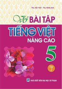Vở Bài Tập Tiếng Việt Nâng Cao Lớp 5 - Tập 2