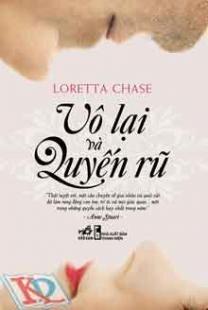Vô lại và quyến rũ - Loretta Chase