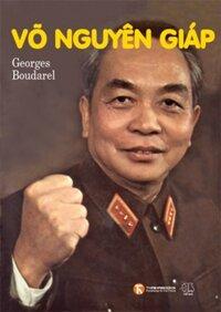 Võ Nguyên Giáp  - Georges Boudarel (Bìa cứng)