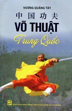 Võ Thuật Trung Quốc – Vương Quảng Tây