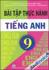 Bài tập thực hành Tiếng Anh 9