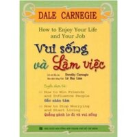 Vui sống và làm việc - Dale Carnegie