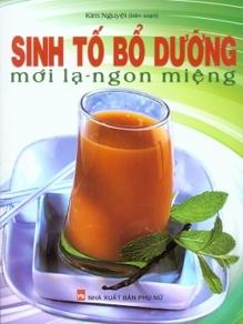 Sinh tố bổ dưỡng mới lạ ngon miệng - Kim Nguyệt