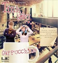 Tình yêu Cappuccino (Tặng kèm VCD) - Bạch Sắc Hương Kiên