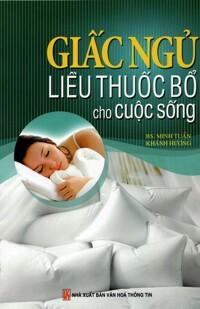 Giấc ngủ liều thuốc bổ cho cuộc sống