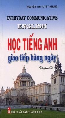 Học Tiếng Anh Giao Tiếp Hàng Ngày - Kèm CD