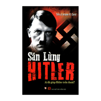 Săn Lùng Hitler - Jerome R. Corsi