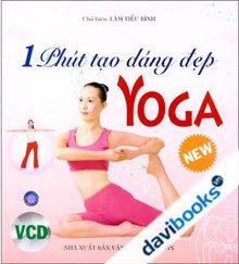 Yoga - 1 Phút Tạo Dáng Đẹp