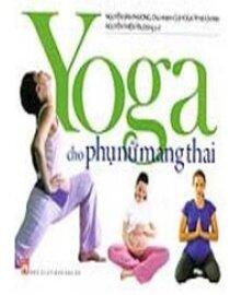 Yoga cho phụ nữ mang thai - Việt Văn Book