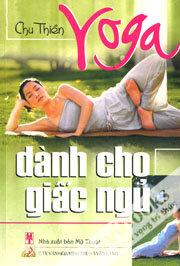 Yoga dành cho giấc ngủ - Chu Thiền