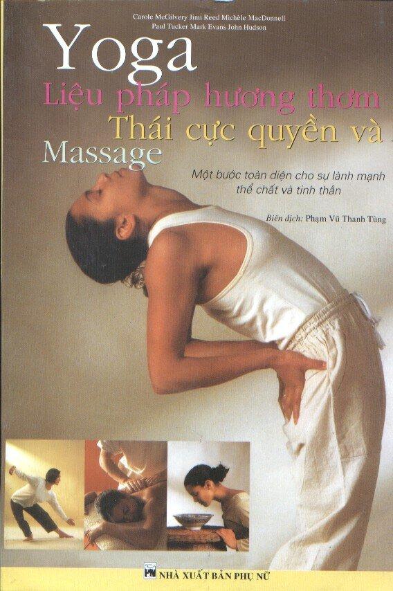 Yoga Liệu Pháp Hương Thơm Thái Cực Quyền Và Massage