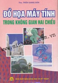 Đồ Họa Máy Tính Trong Không Gian Hai Chiều - Trần Giang Sơn