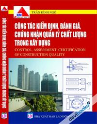 Công tác kiểm định đánh giá chứng nhận quản lý chất lượng trong xây dựng