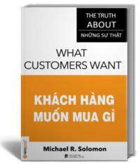 Khách hàng muốn mua gì - Michael Solomon