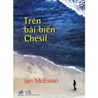 Trên bãi biển Chesil - Ian McEwan