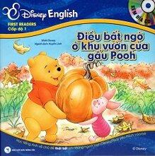 Disney English - Cấp độ 1: Điều Bất Ngờ Ở Khu Vườn Của Gấu Pooh + Một Ngày Lộng Gió (Kèm CD)