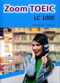 Zoom TOEIC LC 1000 - Kèm CD