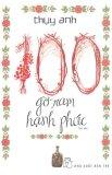 100 Gờ-Ram Hạnh Phúc - Thụy Anh