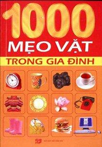 1000 Mẹo Vặt Trong Gia Đình