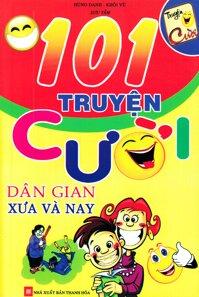101 Truyện Cười Dân Gian Xưa Và Nay