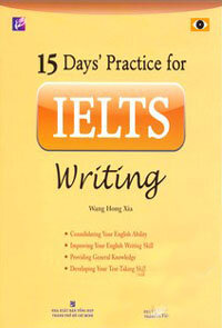 15 Days' practice for IELTS writing – Wang Hong Xia