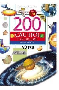 200 Câu Hỏi Và Lời Giải Đáp - Vũ Trụ