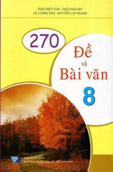 270 Đề Và Bài Văn 8