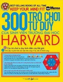 300 trò chơi tư duy của sinh viên trường Đại học Harvard - Nhiều tác giả