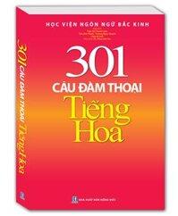 301 câu đàm thoại tiếng Hoa (bìa mềm)