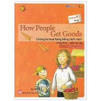 All Story - How People Get Goods - Chúng Ta Mua Hàng Bằng Cách Nào? - Trình Độ 2 (Tập 1)