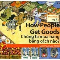All Story - How People Get Goods - Chúng Ta Mua Hàng Bằng Cách Nào? (Trình Độ 2 - Tập 1)