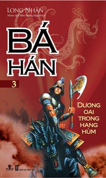 Bá Hán Dương Oai Trong Hang Hùm - Tập 3