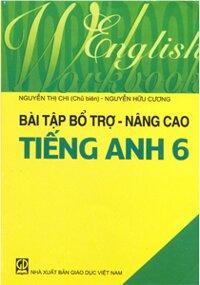 Bài tập bổ trợ - nâng cao tiếng Anh 6