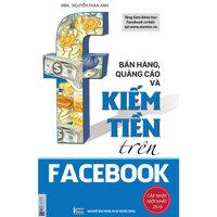 Bán Hàng, Quảng Cáo Và Kiếm Tiền Trên Facebook tải bản 2019 tặng bookmark giấy