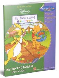 Bé học cùng Gấu Pooh - Giúp đỡ Thỏ Rabbit làm vườn