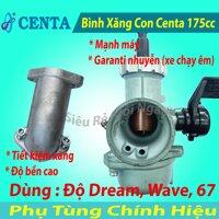 Bình Xăng Con Centa 175 Độ cho Dream Wave 67