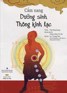 Cẩm nang dưỡng sinh thông kinh lạc - Thái Hồng Quang